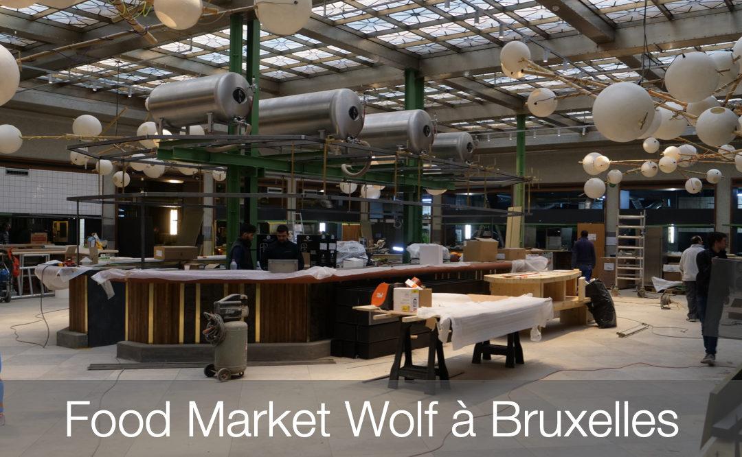 Wolf, le food market bruxellois.